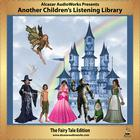 Another Children's Listening Library by Alcazar AudioWorks, Hans Christian Andersen, the Brothers Grimm