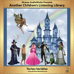 Another Children's Listening Library by Alcazar AudioWorks