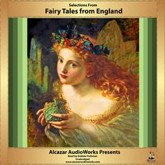Selections from Fairy Tales from England by Alcazar AudioWorks