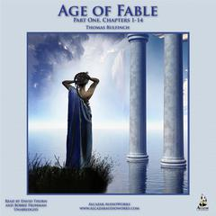 The Age of Fable, Part 1 by Thomas Bulfinch