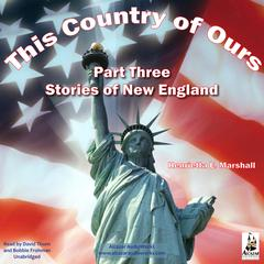 This Country of Ours, Part 3 by Henrietta Elizabeth Marshall