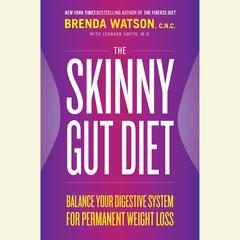 The Skinny Gut Diet by C.N.C. Brenda Watson, Brenda Watson, CNC