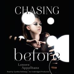 Chasing Before by Lenore Appelhans