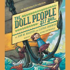 The Doll People Set Sail by Ann M. Martin, Laura Godwin