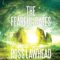 The Fearful Gates by Ross Lawhead