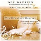 The God of All Comfort by Dee Brestin