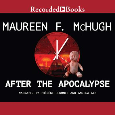 After the Apocalypse by Maureen McHugh