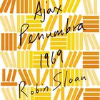 Ajax Penumbra 1969 by Robin Sloan