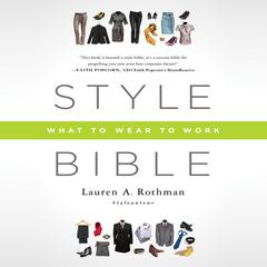 Style Bible by Lauren A. Rothman