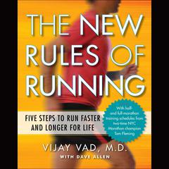 The New Rules of Running by Vijay Vad MD, David Allen