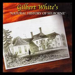 Natural History of Selborne by Gilbert White