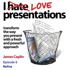 I Love Presentations 7 by James Caplin