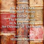 Jack London: The Short Stories by Jack London