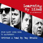 Learning My Lines by Ray Brooks