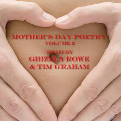 Mother's Day Poetry, Vol.2 by Robert Louis Stevenson, Rudyard Kipling, Daniel Sheehan