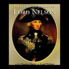 The Letters and Journals of Lord Nelson by Horatio Nelson