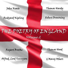 The Poetry of England, Vol. 2 by John Keats, Robert Browning, Thomas Hood, Rupert Brooke