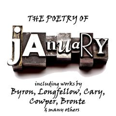 The Poetry of January: A Month in Verse by various authors