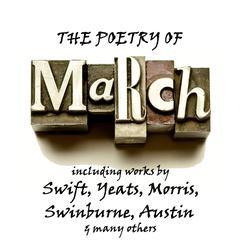 The Poetry of March: A Month in Verse by various authors