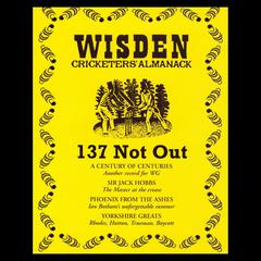 Wisden Cricketers' Almanack: 137 Not Out by Sue Rodwell