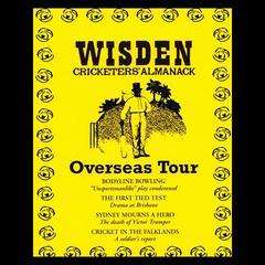 Wisden Cricketers' Almanack: Overseas Tour by Sue Rodwell