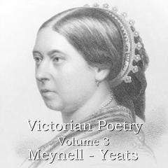 Victorian Poetry, Vol. 3 by various authors