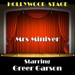 Mrs. Miniver by Jan Struther, Arthur Wimperis