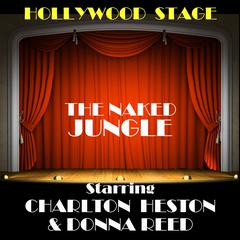 The Naked Jungle by Carl Stephenson