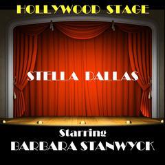 Stella Dallas by Olive Higgins Prouty