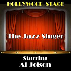 The Jazz Singer by Samson Raphaelson, Alfred A. Cohn