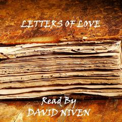 Letters of Love by various authors, Napoleon Bonaparte, Abraham Lincoln, Percy Bysshe Shelley