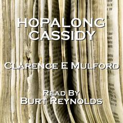Hopalong Cassidy by Clarence E. Mulford
