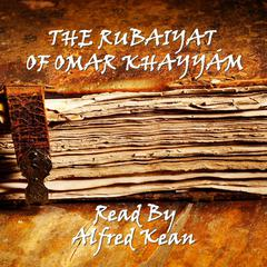 The Rubaiyat of Omar Khayyám by Omar Khayyám