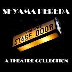 Shyama Perera by Shyama Perera