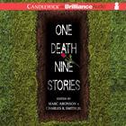 One Death, Nine Stories by Marc Aronson, Marc Aronson (Editor), Charles R. Smith Jr.