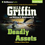 Deadly Assets by W. E. B. Griffin, William E. Butterworth IV