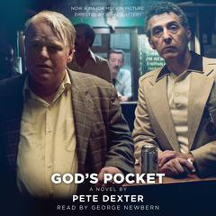 God's Pocket by Pete Dexter