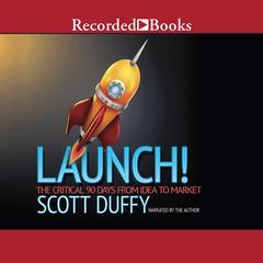 Launch! by Scott Duffy