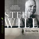 Steel Will by Shilo Harris