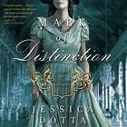 Mark of Distinction by Jessica Dotta