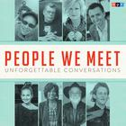 People We Meet: Unforgettable Conversations by NPR