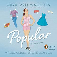 Popular by Maya Van Wagenen