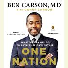 One Nation by Ben Carson, MD, Ben Carson, M.D., Candy Carson