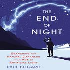 The End of Night by Paul Bogard