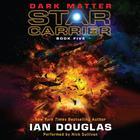 Dark Matter by Ian Douglas, William H. Keith