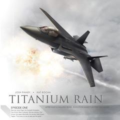 Titanium Rain by