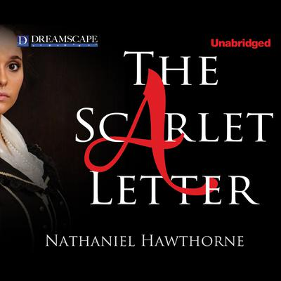 The Scarlet Letter Audiobook by Nathaniel Hawthorne at Downpour.com ...