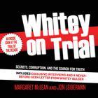 Whitey on Trial by Margaret McLean, Jon Leiberman