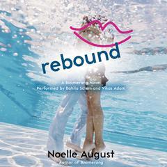Rebound by Noelle August