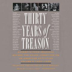 Thirty Years of Treason, Vol. 3 by Eric Bentley